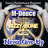 Never Give Up by MdEuce