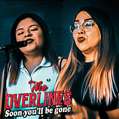 Soon you'll be gone de Los Overlines