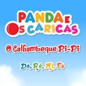 O Calhambeque Pi-Pi / Dó, Ré, Mi, Fá de Panda e Os Caricas