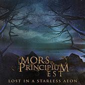 Lost in a Starless Aeon by Mors Principium Est