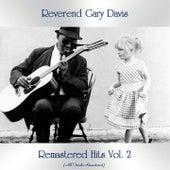 Remastered Hits Vol. 2 (All Tracks Remastered) de Reverend Gary Davis