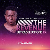 Ultra Selections: The Revenue EP By Lastborn by Various Artists