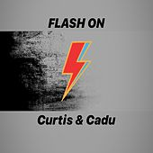 FLASH ON by Curtis