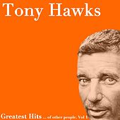 Greatest Hits ... of Other People, Vol. 1 by Tony Hawks