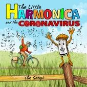 The Little Harmonica and the Coronavirus - The Songs von Die kleine Mundharmonika