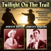 Twilight On The Trail von Johnny Bond