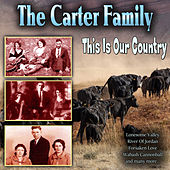 This Is Our Country de The Carter Family