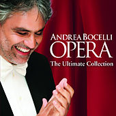Opera (The Ultimate Collection / Track by Track Commentary) di Andrea Bocelli