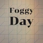 Foggy Day de Rafael Farina, Olga Guillot, Johnnie Ray, Xavier Cugat, Doris Day, Jose Guardiola, Kathy Kirby, Juanito Valderrama, Nico Membiela