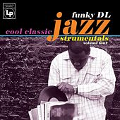 Cool Classic Jazzstrumentals, Vol. 4 by Funky DL
