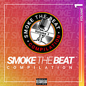 Smoke the Beat Compilation, Vol. 1 by Various Artists