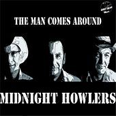 The Man Comes Around - Single by Midnight Howlers