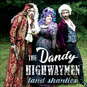 Land Shanties de The Dandy Highwaymen