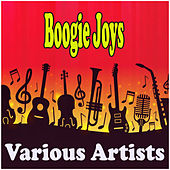 Boogie Joys by Various Artists