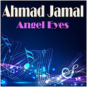 Angel Eyes de Ahmad Jamal