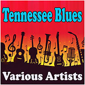 Tennessee Blues by Various Artists
