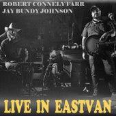 Live in Eastvan de Robert Connely Farr