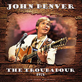 The Troubadour 1971 (live) by John Denver