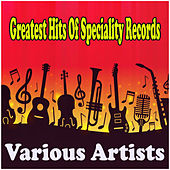 Greatest Hits Of Speciality Records by Various Artists