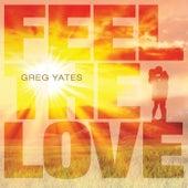 Feel the Love fra Greg Yates