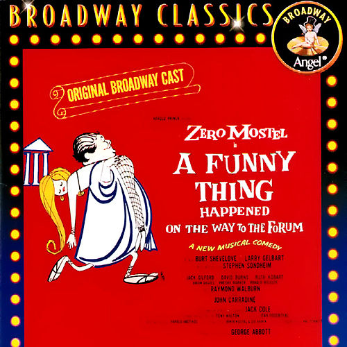 A Funny Thing Happened On The Way To The Forum (Original Broadway Cast) by Various Artists
