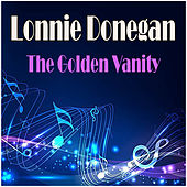 The Golden Vanity by Lonnie Donegan