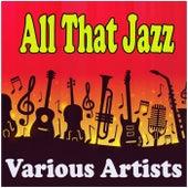 All That Jazz de Various Artists