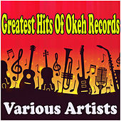 Greatest Hits Of Okeh Records by Various Artists