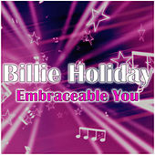 Embraceable You by Billie Holiday