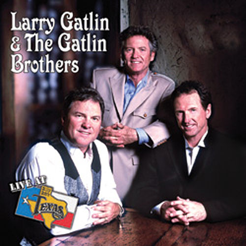 Live At Billy Bob's Texas by Larry Gatlin