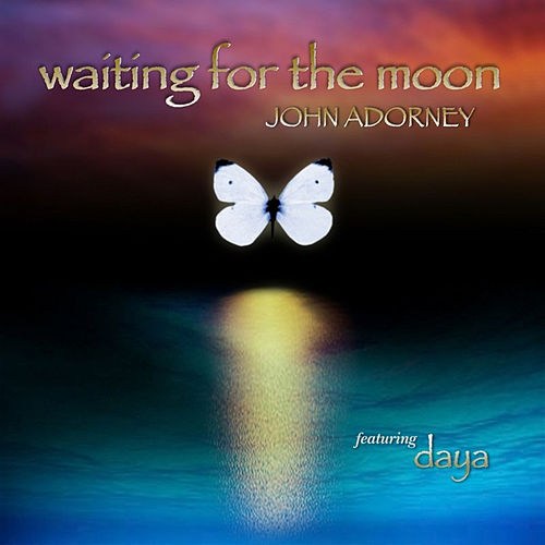 Waiting For The Moon by John Adorney