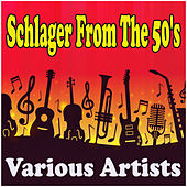Schlager From The 50's de Various Artists