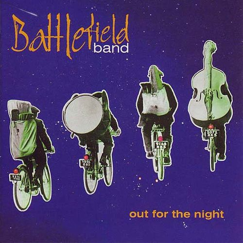 Out for the Night by Battlefield Band
