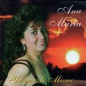 Ya No Es Lo Mismo de Ana María Niño de Guzmán