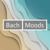 Bach - Moods by Johann Sebastian Bach