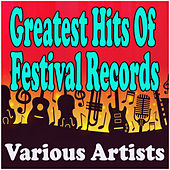 Greatest Hits Of Festival Records de Various Artists