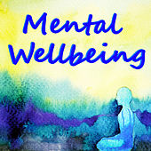 Mental Wellbeing de Various Artists