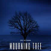 Mourning Tree by Eric Heitmann