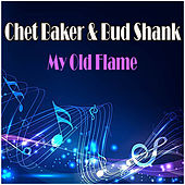 My Old Flame de Chet Baker