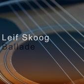 Ballade by Leif Skoog