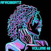 Afrobeatz, Vol. 40 by Various Artists