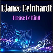 Please Be Kind by Django Reinhardt