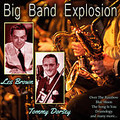 Big Band Explosion by Les Brown Orchestra