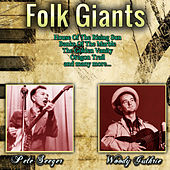 Folk Giants by Pete Seeger