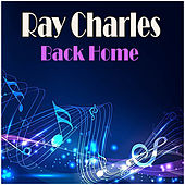 Back Home by Ray Charles