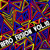 Afro Fusion, Vol. 10 by Various Artists