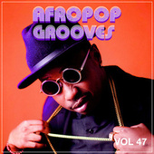 Afropop Grooves, Vol. 47 van Various Artists