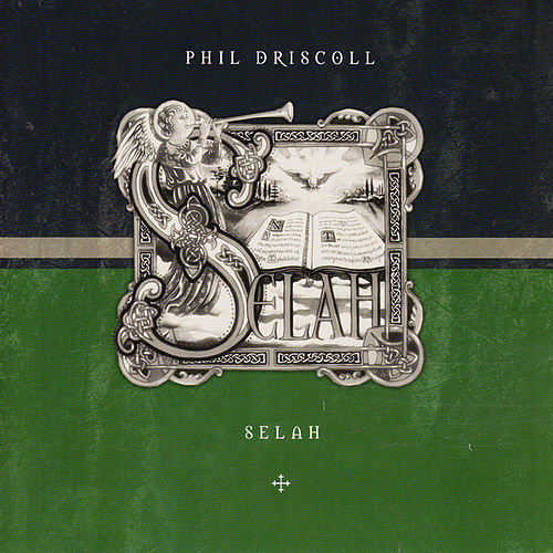 Selah by Phil Driscoll