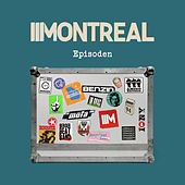 Episoden by Montreal