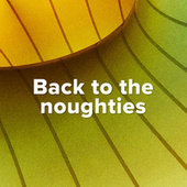 Back to the noughties de Various Artists